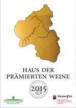 Haus der praemierten Weine 2015